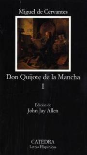 Don Quijote De La Mancha Volume I
