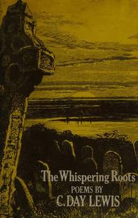 The Whispering Roots and Other Poems