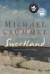 Sweetland by Michael Crummey - Paperback - 2015 - from Endless Shores Books and Biblio.com