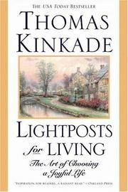Lightposts for Living: The Art of Choosing a Joyful Life