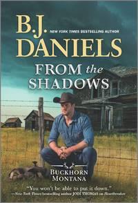 From the Shadows (A Buckhorn, Montana Novel, 2)