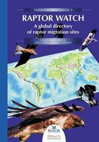 RAPTOR WATCH (Birdlife Conservation Series Number 9) by ZALLES JORJE I