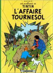 L'Affaire Tournesol = Calculus Affair (Tintin) (French Edition) by Herge - Hardcover - French - 1993-05-04 - from Ergodebooks (SKU: SONG2203001178)