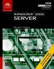 MCSE Guide to Microsoft Wondows 2000 Server (#70-215)