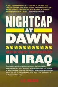 Nightcap at Dawn : American Soldiers' Counterinsurgency in Iraq