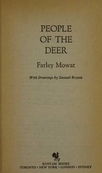 People of the Deer by  Farley (Author) Mowat - Paperback - First Thus - 1981 - from Adventures Underground (SKU: 843801)
