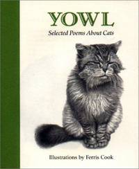 Yowl: Selected Poems About Cats