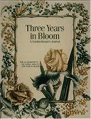 Three Years in Bloom A Garden-Keeper's Journal