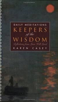 Keepers Of the Wisdom Daily Meditations