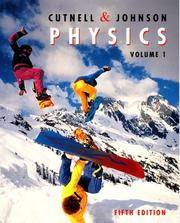 Physics, Volume 1, 5th Edition by  Kenneth W. Johnson John D. Cutnell - Paperback - from Better World Books  and Biblio.com