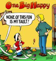 One BIg Happy:  None of This Fun Is My Fault! by  Rick (SIGNED!) Detorie - Paperback - Signed First Edition - 1998 - from Massoglia Books and Biblio.com