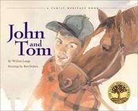 John and Tom (Vermont Folklife Center Children's Book Series)