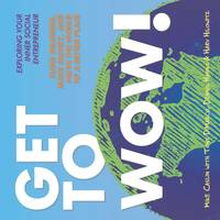 GET TO WOW: EXPLORING YOUR INNER SOCIAL ENTREPRENEUR (1)