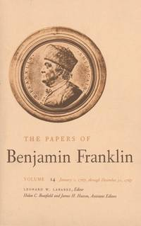 The Papers of Benjamin Franklin, Volume 14 : January 1, 1767 through  December 31, 1767