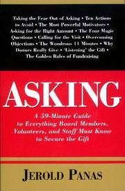 Asking: A 59-Minute Guide to Everything Board Members, Volunteers, and Staff Must Know to Secure...