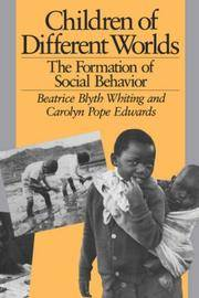 Children of Different Worlds: The Formation of Social Behavior