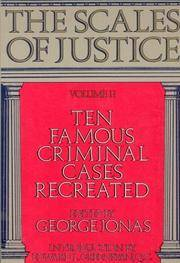 The Scales of Justice. Volume II.  Ten Famous Criminal Cases Recreated