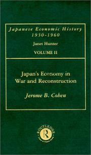 Japans Econ War & Reconstrct V 2 (Japanese Economic History, 1930-1960)
