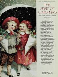 image of The Spirit of Christmas (Creative Holiday Ideas Book 6)