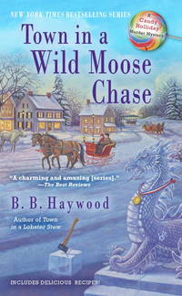 Town in a Wild Moose Chase (CANDY HOLLIDAY MYSTERY)