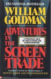 image of Adventures in the Screen Trade: A Personal View of Hollywood and Screenwriting