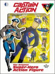 Captain Action: The Original Super-Hero Action Figure by Michael Eury; Murphy Anderson; Gil Kane - Paperback - 2002-12-16 - from Ergodebooks and Biblio.com