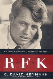 R.F.K. A Candid Biography of Robert F. Kennedy