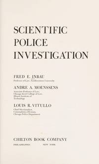 Scientific Police Investigation: Inbau Law Enforcement Series