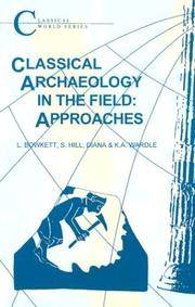 Classical Archaeology in the Field: Approaches (Classical World)