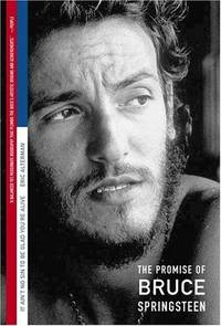 image of It Ain't No Sin To Be Glad You're Alive: The Promise of Bruce Springsteen
