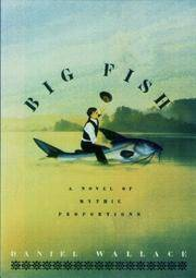 image of Big Fish: A Novel of Mythic Proportions
