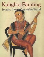 Kalighat Painting: Images from a Changing World