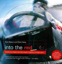 image of Into the Red: Twenty-one Classic Cars That Shaped a Century of Motor Sport