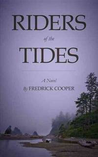 Riders of the Tides by Fredrick Cooper - Paperback - 2013-02-19 - from Ergodebooks (SKU: SONG1938296176)