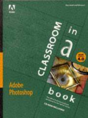 Adobe Photoshop Version 4.0: Classroom in a Book