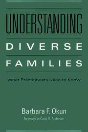Understanding Diverse Families: What Practitioners Need to Know