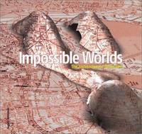 Impossible Worlds ; the Architecture of Perfection
