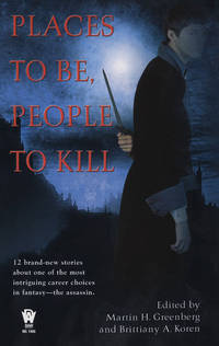 Places To Be, People To Kill (Daw Book Collectors)