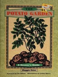 The Potato Garden  : A Grower's Guide