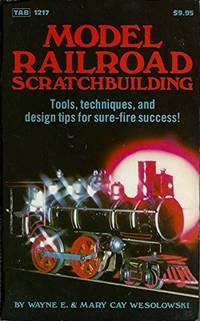 Model Railroad Scratchbuilding