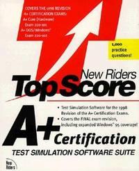 A+ Certification Top Score Software Suite