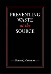 Preventing Waste at the Source