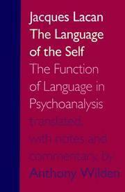 Language of the Self: Function of Language in Psychoanalysis
