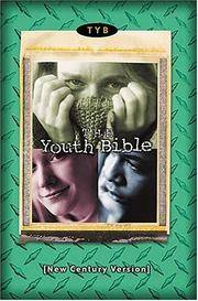 NCV The Youth Bible: Revised