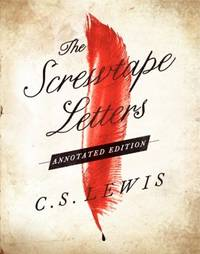 image of The Screwtape Letters: And Screwtape Proposes a Toast