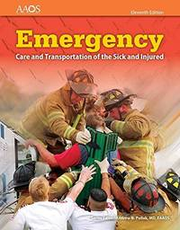 9781284080179 - Emergency Care and Transportation of the