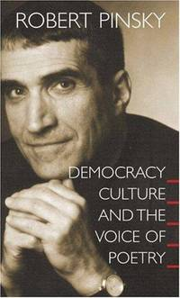 Democracy, Culture and the Voice of Poetry.