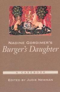 Nadine Gordimer's Burger's Daughter (Casebooks in Criticism) [Paperback]  by..