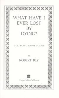 What Have I Ever Lost by Dying?