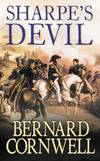 image of Sharpe's Devil: Richard Sharpe and the Emperor, 1820-21 (The Sharpe Series)